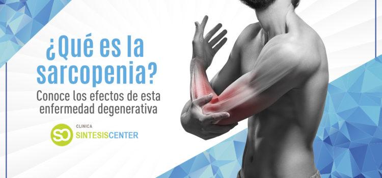 Sarcopenia: causas y prevención de esta enfermedad progresiva