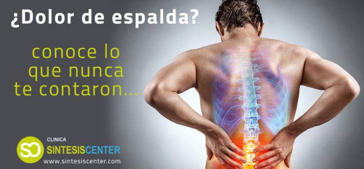 ¿Dolor de espalda?, conoce lo que nunca te contaron…